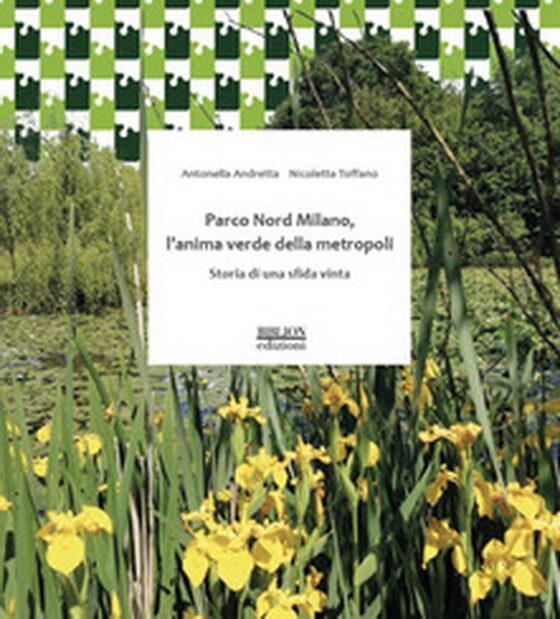 Letto per voi. Parco Nord Milano